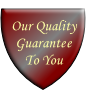 Our Quality Guarantee To You
